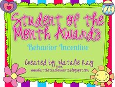 These awards are a way to help motivate students to use appropriate behavior. Each month you can focus on a specific character trait/socia...