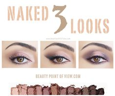 Naked 3 Makeup Looks