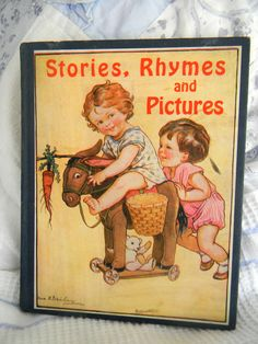 1930 Vintage Stories Rhymes & Pictures Book Mrs. Harold Strong Illustrated Color