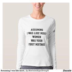 Assuming I was like most women was your first mistake. #strong women #strength #fitness #athletic women #fitspo #empowerment #women empower #strength #strong girls #confidence #gym