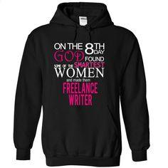 FREELANCE WRITER- god T Shirt, Hoodie, Sweatshirts - design t shirts #teeshirt #fashion