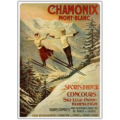 1910 France Chamonix Skiing PLM Travel Poster by Retro Graphics Ski Vintage, Vintage Ski Posters, Vintage Winter, Vintage Art, Retro Posters, Vintage Christmas, Telluride Colorado, Bobsleigh, Chamonix Mont Blanc