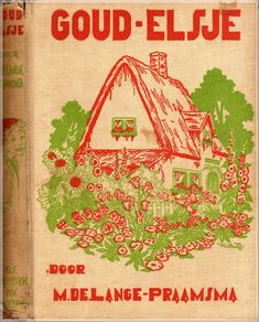 Max de Lange-Praamsma : Goudelsje (photo: EE -own collection)  vintage Dutch book for girls