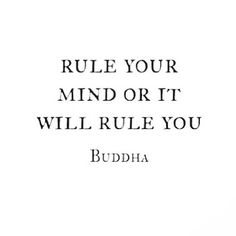 rule your mind.....