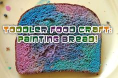 Fun food craft: Toddler Bread Painting