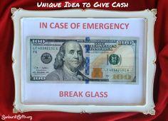 In Case of Emergency Break Glass Money Gift