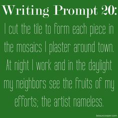 Writing Prompt Twenty -  Now accepting submissions for ANY writing prompt on…