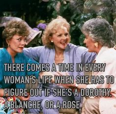 "The time will definitely come. | 25 Pictures Only Fans Of ""The Golden Girls"" Will Think Are Funny"