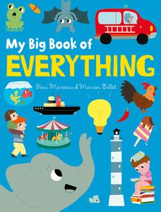 My big book of everything by Fani Marceau & Marion Billet - Young Folk