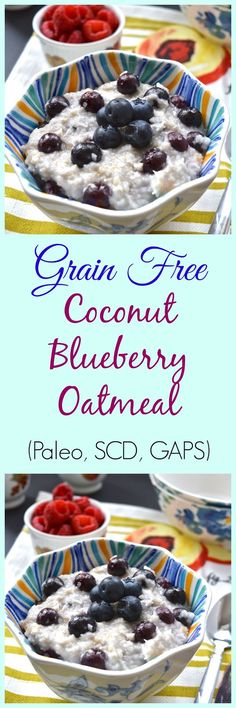 Pure and Simple Nourishment : Coconut Blueberry Paleo Oatmeal (AIP, Gluten Free, GAPS, SCD) paleo breakfast oatmeal Whole30 Beef Recipes, Primal Recipes, Real Food Recipes, Cooking Recipes, Gaps Diet Recipes, Health Recipes, Health Tips, Paleo Oatmeal, Gluten Free Oatmeal
