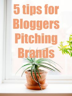 5 Tips for Bloggers Pitching Brands