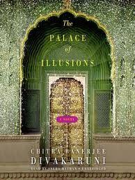 Palace of illusions. mahabharat from the POV of draupadi by Chitra banerjee divakaruni - i love her writing!