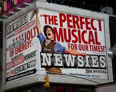 Newsies The Musical on Broadway. I'm in love with this musical. Someday I'm going to have all the songs memorized!
