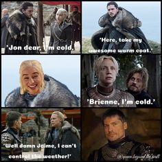 Haha. Perhaps Jaime should ask Jon as well...
