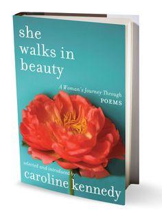 Caroline Kennedy extols the rare joy of verse.