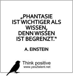 #Phantasie ist wichtiger als Wissen, denn #Wissen ist begrenzt. - #AlbertEinstein :)   #zitat #Einstein #nevergiveup #karriere #career #job #beruf #leben #lebensweisheit #motivation #inspiration #inspired #happy #smile #stayinspired #liveinspired #live #life #laugh #learn #love #smile #ahead #move #worklife #worklifebalance #thouts #think #positive #thinkpositive #yes #yes2talent #yes2career