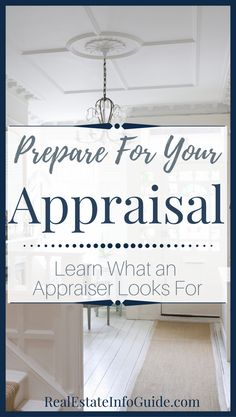 Whether you are a home seller or home buyer, you will have to deal with a home appraisal. So what does an appraiser actually look for? Click the link to learn what they inspect, as well as, how to get your home ready for an appraisal. For more real e Home Buying Tips, Home Buying Process, Sell Your House Fast, Selling Your House, New Home Checklist, Moving Checklist, Moving Tips, Home Appraisal, Home Staging Tips