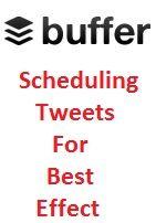 Scheduling Tweets for best effect