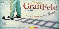 Circo Gran Fele estrena su nuevo espectáculo EL TREN - http://www.valenciablog.com/circo-gran-fele-estrena-su-nuevo-espectaculo-el-tren/
