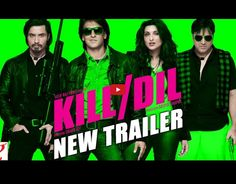 #KillDil New Trailer Released By #YashRajFilms.