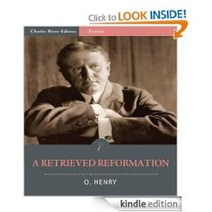 A Retrieved Reformation (Illustrated)   O Henry