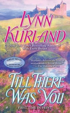 Till There Was You by Lynn Kurland, http://www.amazon.com/gp/product/0515146242/ref=cm_sw_r_pi_alp_AdpOpb0ZBYMD5