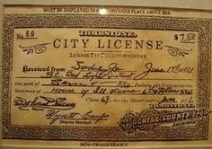 This is a prostitution license from Tombstone, AZ -- 7.50 for one year. This one is for a woman who called herself Sadie Jo (prostitutes rarely used their real names). And if you look at the bottom left, it's signed by Wyatt Earp! Even more special, Wyatt Earp eventually married Miss Sadie Jo.