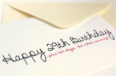 Funny 30th Birthday Happy 29th plus 365 days but by adelynSTONE, $4.00