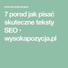 7 porad jak pisać skuteczne teksty SEO • wysokapozycja.pl