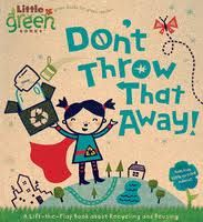 """""""Don't Throw it Away"""" is a book made entirely from recycled materials and teaches children the ABC's of recycling."""