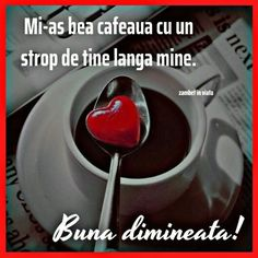 Imagini buni dimineata si o zi frumoasa pentru tine! - BunaDimineataImagini.ro Morning Coffee, Good Morning, Romantic Couple Hug, Pudding, Tea, Smiley, Thoughts, Sayings, Gifts