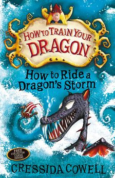 How to Ride a Dragon's Storm by Cressida Cowell. Hiccup has three months, five days and six hours to discover America, get back to Berk, save his father, battle Polarserpents, AND win the annual Inter-Tribal Friendly Swimming Race. Can he do it (Tick-tock-tick-tock-tick-tock)?
