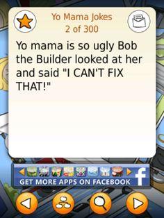 Funniest Yo Mama Jokes - BlackBerry World - Chrissy Bowman - Yo Mama Memes, Your Mama Jokes, Yo Momma Jokes, Funny Jokes To Tell, Funny Texts, Funniest Jokes, Mom Funny, Worlds Funniest Memes, Freaking Hilarious