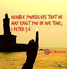 INSPIRATION: *GOD IS GOING TO EXALT YOU.*   Humble yourselves therefore under the mighty hand of God, that he may exalt you in due time; (1 Peter 5:6)  God puts down the proud and exalts the humble. Gods plan is to exalt you as head and not tail, to make you above and not below. Its time that He is going to elevate you with new blessing, new spirit, new mindset, new blessing and do new things to exalt you.   He exalted David as King, Elisha as .. Read www.facebook.com/vjministries