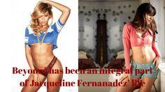 Beyonce has been an integral part of Jacqueline Fernandez  life!