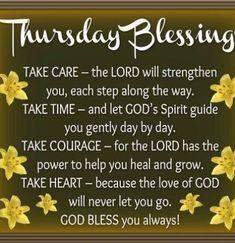 Thursday Morning Prayer, Good Morning Happy Thursday, Happy Thursday Quotes, Thankful Thursday, Good Morning Texts, Good Morning Greetings, Wednesday Greetings, Wednesday Morning, Morning Blessings
