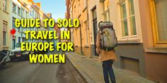 Guide to Solo Travel for Women in Europe