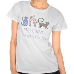 sold 1 Woman's Retirement Cat Design Tshirt