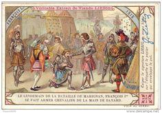 Le lendemain de la bataille de Marignan, François Ier se fait armer chevalier de la main de Bayard