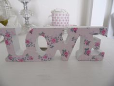 SHABBY COUNTRY STYLE CHIC SMALL MINI FREESTANDING PINK FLORAL LOVE WORD