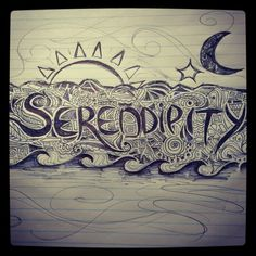 Serendipity: finding something good without looking for it.
