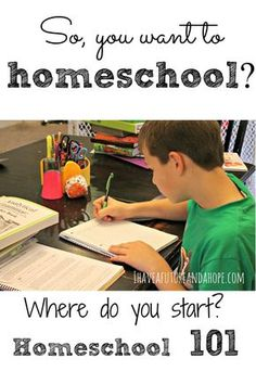 Homeschool 101- everything you need to know to get started with homeschooling