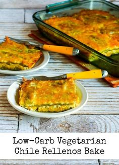 Low-Carb Vegetarian Chile Rellenos Bake [found on KalynsKitchen.com]