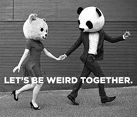 Lets be wierd together