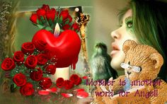 Mother is another word for Angel MeWseeee is Me Joyousjoym Blessings :)
