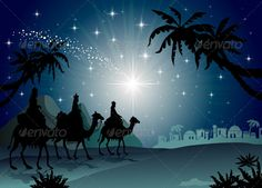 Bethlehem Silhouette Images | Three Wise Men with camel in the starry night landscape with eastern ...