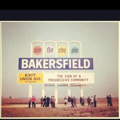 Bakersfield, my hometown! This couldn't be the same sign that is still there on I-5, could it? Seems like it's much smaller now, but I remember this from when I was a kid. Who are they kidding? :)