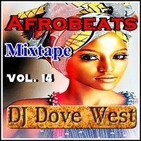 Afrobeats Mixtape Vol. 14 by DJ Dove West on SoundCloud Mixtape, Dj, Movie Posters, Free, Film Poster, Film Posters