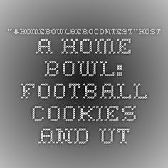 """""""#HomeBowlHeroContest""""Host a Home Bowl: football cookies and utensil containers! - Mod Podge Rocks"""