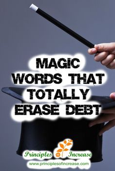 Utter these words and you could erase debt! For real, ya'll!